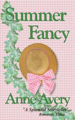 Summer Fancy, Anne Avery