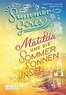 Summer Girls: Summer Girls 1: Matilda und die Sommersonneninsel