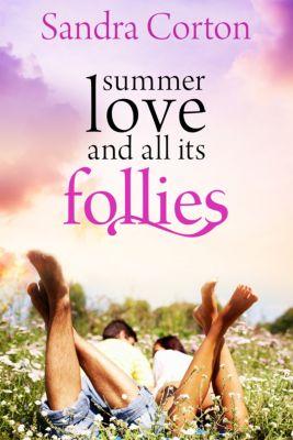 Summer Love And All Its Follies, Sandra Corton