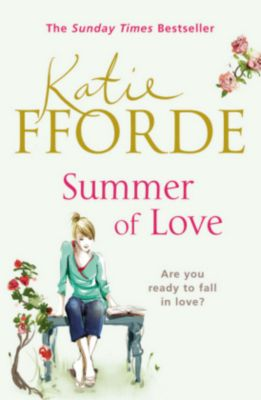 Summer Of Love, Katie Fforde