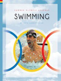 Summer Olympic Legends: Swimming, Nate LeBoutillier