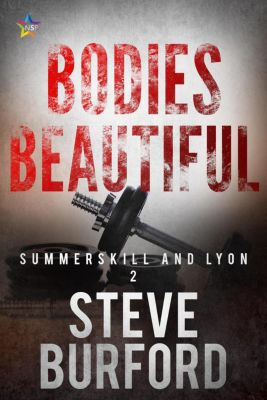 """Summerskill and Lyon"" Police Procedural Novels: Bodies Beautiful (""Summerskill and Lyon"" Police Procedural Novels, #2), Steve Burford"