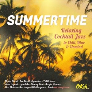 Summertime-Relaxing Cocktail Jazz To Chill,Dine, Various