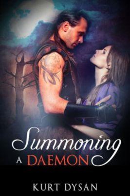 Summoning a Daemon, Kurt Dysan