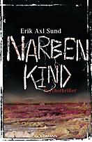 Sund: Victoria-Bergman-Trilogie: Narbenkind