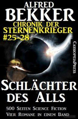Sunfrost Sammelband: Chronik der Sternenkrieger - Schlächter des Alls, Alfred Bekker