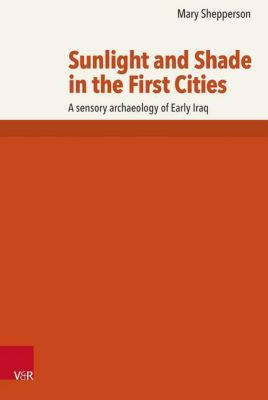 Sunlight and Shade in the First Cities, Mary Shepperson
