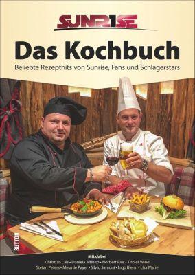 Sunrise. Das Kochbuch - Arno Adler pdf epub