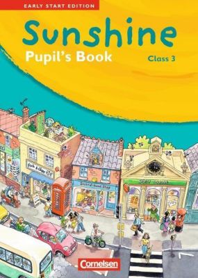Sunshine - Early Start Edition: Class 3, Pupil's Book, Susan Norman