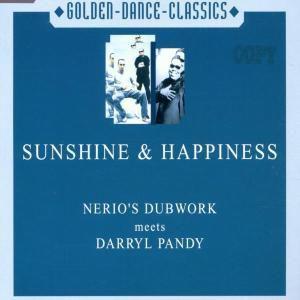 SUNSHINE & HAPPINESS, Nerio S Dubwork Meets Darryl P