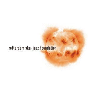 Sunwalk, Rotterdam Ska Jazz Foundation