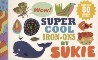 Super-Cool Iron-Ons by Sukie, Darrell Gibbs