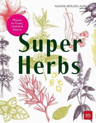 Super Herbs - Nadine Berling-Aumann |