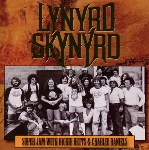 Super Jam With Dickie Betts & Charlie Daniels, Lynyrd Skynyrd