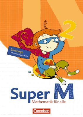 Super M - Mathematik für alle, Ausgabe Westliche Bundesländer: 2. Schuljahr, Einstiege/Aufstiege