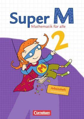 Super M - Mathematik für alle, Ausgabe Westliche Bundesländer: 2. Schuljahr, Arbeitsheft