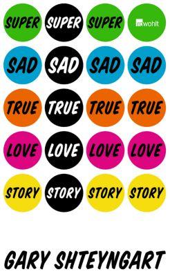 Super Sad True Love Story, Gary Shteyngart