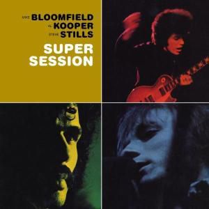 Super Session, Mike with Kooper,Al & Stills,Stephen Bloomfield