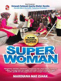 Super Woman, Mardiana Mat Ishak