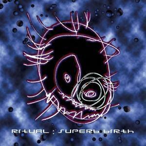 Superb Birth, Ritual