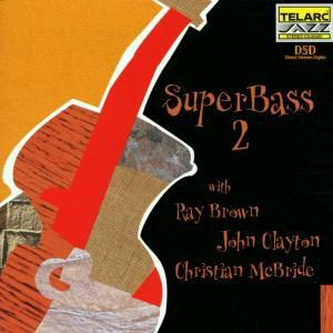 Superbass 2, Ray & Clayton,John Brown