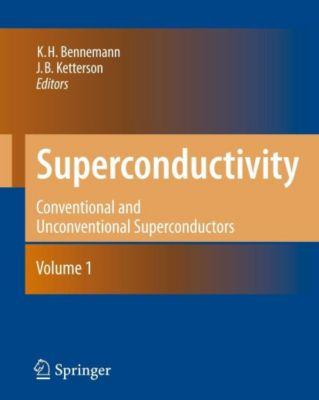 Superconductivity, 2 Vols., Karl-Heinz Bennemann