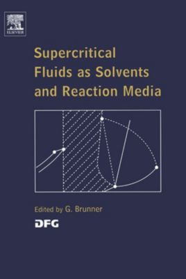 Supercritical Fluids as Solvents and Reaction Media, Gerd H. Brunner