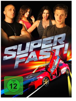 Superfast!, Jason Friedberg, Aaron Seltzer