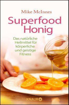 Superfood Honig - Mike McInnes |