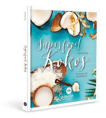 Superfood Kokos - Brynley King |