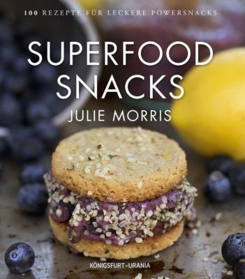 Superfood Snacks, Julie Morris