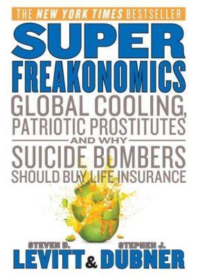 SuperFreakonomics, Steven D. Levitt, Stephen J. Dubner