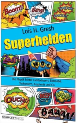 Superhelden, Lois H. Gresh