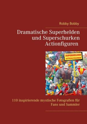 Superhelden und Superschurken Actionfiguren, Robby Bobby