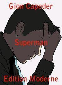Superman, Gion Capeder