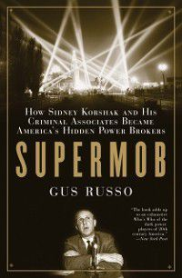 Supermob, Gus Russo