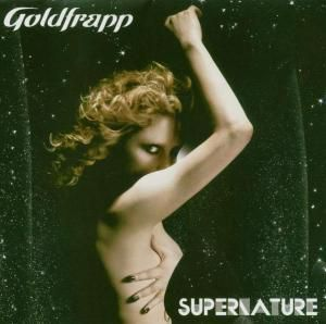 Supernature (Hybrid Sacd+Dvd), Goldfrapp