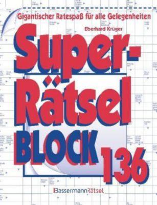 Superrätselblock 136, Eberhard Krüger