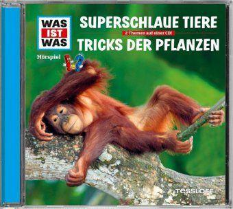 Superschlaue Tiere / Tricks der Pflanzen, Audio-CD, Manfred Baur