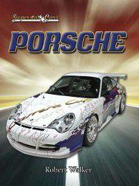 Superstar Cars: Porsche, Robert Walker