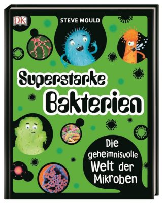 Superstarke Bakterien, Steve Mould