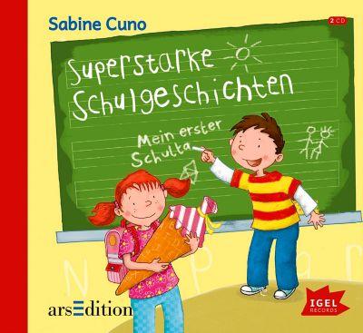 Superstarke Schulgeschichten, 2 Audio-CDs, Sabine Cuno