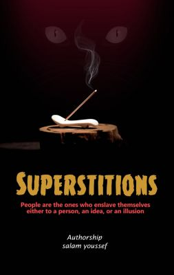 Superstitions, Salam youssef
