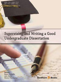 Supervising and Writing a Good Undergraduate Dissertation