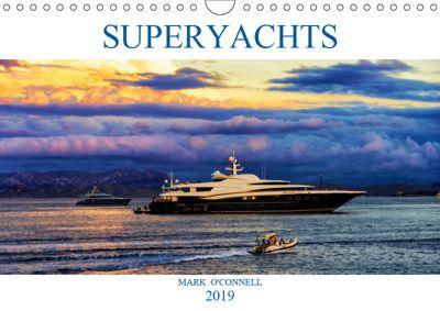 SUPERYACHTS (Wall Calendar 2019 DIN A4 Landscape)
