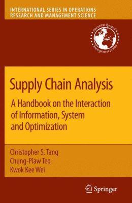 Supply Chain Analysis, Christopher S. Tang, Chunk- Piaw Teo, Kwok Kee Wei