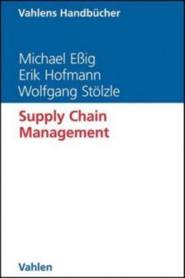 Supply Chain Management, Michael Eßig, Erik Hofmann, Thomas Stölzle