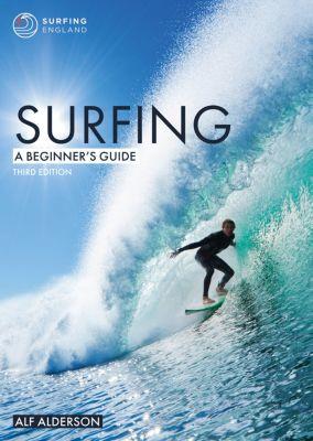 Surfing: A Beginner's Guide, Alf Alderson