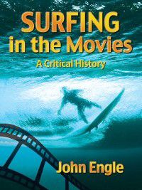Surfing in the Movies, John Engle