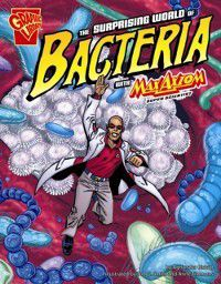 Surprising World of Bacteria with Max Axiom, Super, Agnieszka Biskup